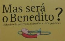 Mas será o Benedito? 2